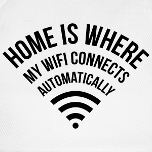 WIFI home is where my wifi connects automatically T-Shirts - Baseballkappe