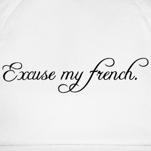 excuse my french Tee shirts - Casquette classique