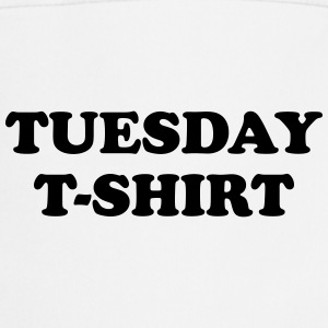 tuesday t-shirt T-shirts - Forklæde