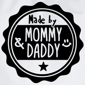 Made by Mommy and Daddy Pullover & Hoodies - Turnbeutel