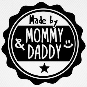 Made by Mommy and Daddy Pullover & Hoodies - Baseballkappe