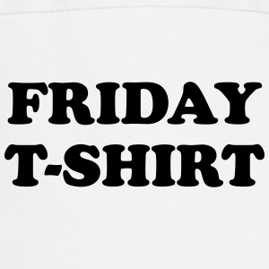 friday t-shirt T-shirts - Forklæde