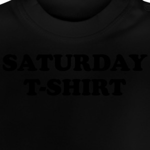 saturday t-shirt T-shirts - Baby-T-shirt