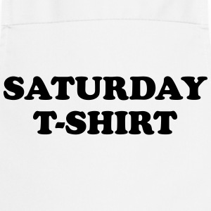 saturday t-shirt T-shirts - Forklæde