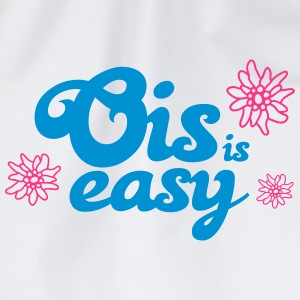 Bayern Spruch T-Shirt Ois is easy T-Shirts - Turnbeutel