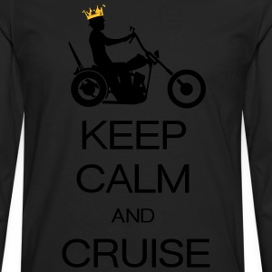 keep calm and cruise T-Shirts - Men's Premium Longsleeve Shirt