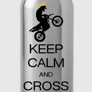 keep calm and cross Koszulki - Bidon