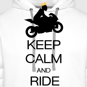 keep calm and ride T-Shirts - Men's Premium Hoodie