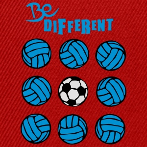 be different volley foot soccer volleyba Tee shirts - Casquette snapback