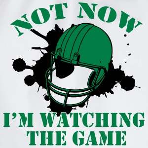 Not Now! I'm watching the game T-Shirts - Drawstring Bag