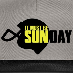 It must be Sunday Magliette - Snapback Cap