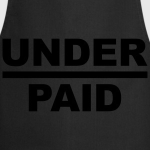 Underpaid - Cooking Apron