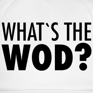 What´s The WOD T-Shirts - Baseball Cap