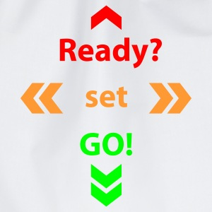 Weiß Ready Set Go T-Shirts - Turnbeutel
