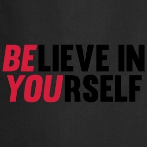 Believe in Yourself Sudaderas - Delantal de cocina