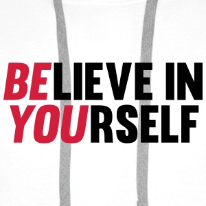 Believe in Yourself Casquettes et bonnets - Sweat-shirt à capuche Premium pour hommes