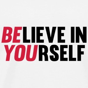 Believe in Yourself Gorras y gorros - Camiseta premium hombre