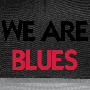 We are Blues Camisetas - Gorra Snapback