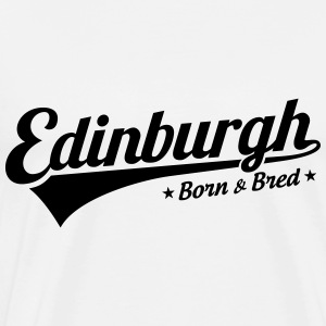 Edinburgh Born & Bred Baby Grow White - Men's Premium T-Shirt