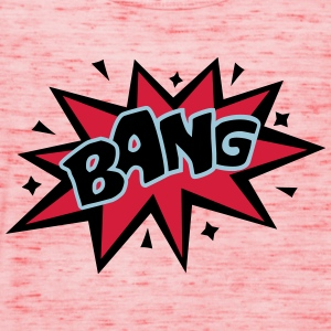BANG, Comic, Cartoon Style, Sprechblase, Boom, Fun - Frauen Tank Top von Bella