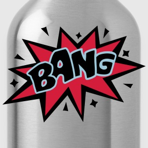 BANG, Comic, Cartoon Style, Sprechblase, Boom, Fun - Trinkflasche