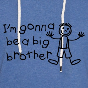 Light blue I'm gonna be a big brother Kids' Shirts - Light Unisex Sweatshirt Hoodie