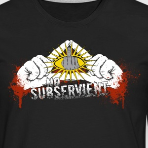 no subservient T-Shirts - Men's Premium Longsleeve Shirt