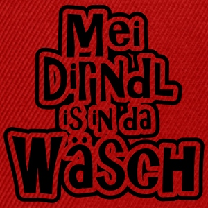Mei Dirnl is in da Wäsch T-Shirts - Snapback Cap