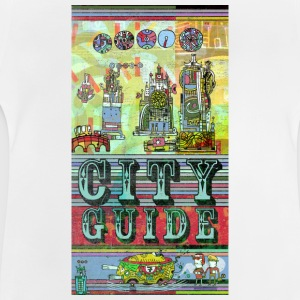 city-guide I T-Shirt Shirts - Baby T-Shirt