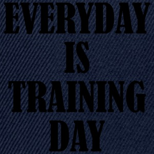 Everyday is Training Day Tee shirts - Casquette snapback