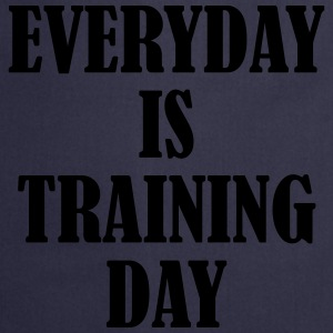 Everyday is Training Day Pullover & Hoodies - Kochschürze