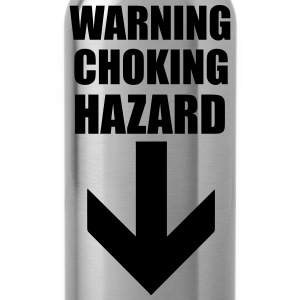 Warning Choking Hazard T-Shirts - Trinkflasche