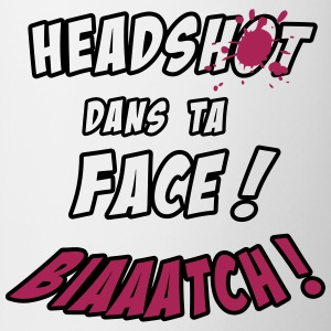 HeadShot Biatch Tee shirts - Tasse