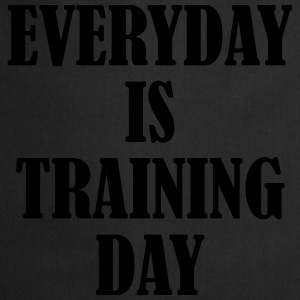 Everyday is Training Day Sudaderas - Delantal de cocina