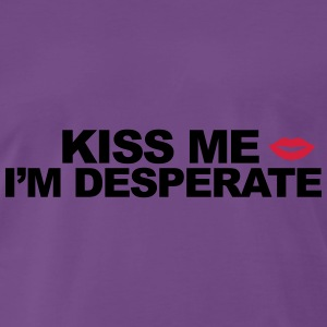 Kiss Me I'm Desperate Sweaters - Mannen Premium T-shirt