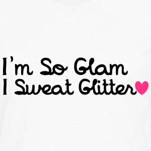 I'm So Glam, I Sweat Glitter T-Shirts - Men's Premium Longsleeve Shirt