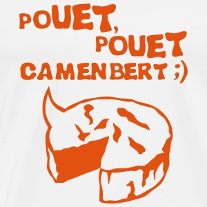 pouet pouet camembert expression fromage Sweat-shirts - T-shirt Premium Homme