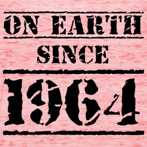on earth since 1964 Geburtstag Birthday T-Shirts - Frauen Tank Top von Bella