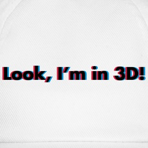 Look, I'm In 3D Hoodies & Sweatshirts - Baseball Cap