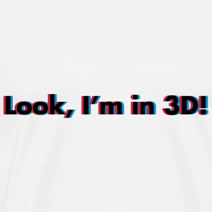 Look, I'm In 3D Sweaters - Mannen Premium T-shirt