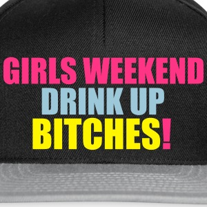 Girls Weekend, Drink Up Bitches T-Shirts - Snapback Cap