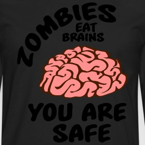 Zombies eat brains - you are safe Tee shirts - T-shirt manches longues Premium Homme