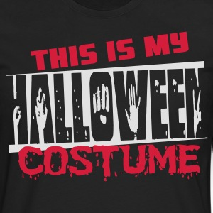 This is my halloween costume Tee shirts - T-shirt manches longues Premium Homme