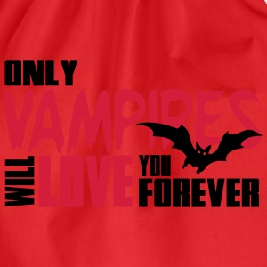 Only vampires will love you forever Camisetas - Mochila saco