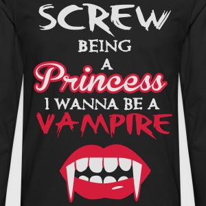 Screw being a princess, I wanna be a vampire Tee shirts - T-shirt manches longues Premium Homme