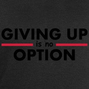 Giving Up is no Option T-shirts - Mannen sweatshirt van Stanley & Stella