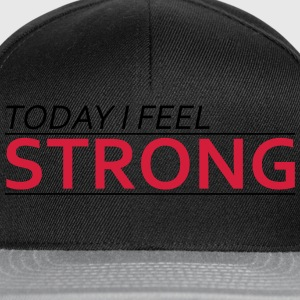 Today I Feel Strong Magliette - Snapback Cap