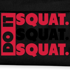 Do It. Squat.Squat.Squat  Magliette - Zaino per bambini