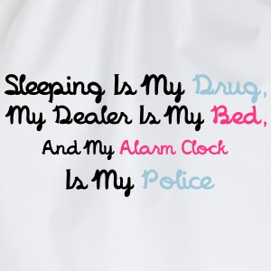 Sleeping Is My Drug T-Shirts - Turnbeutel