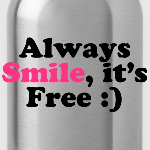 Always Smile T-Shirts - Trinkflasche